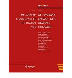 Introducing The Danish Language in the Digital Age White Paper PaperbackDanish  English  Common. Buy Your Books Here and follow us for more updates!