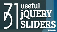 31 Flexible, Responsive jQuery Sliders Plugins