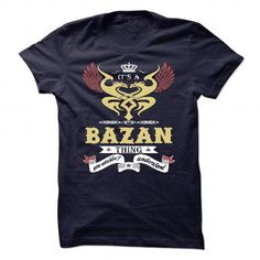 ITS A BAZAN THING, YOU WOULDNT UNDERSTAND SWEATSHIRT T SHIRT HOODIE T-SHIRTS, HOODIES (23.99$ ==► Shopping Now) #its #a #bazan #thing, #you #wouldnt #understand #sweatshirt #t #shirt #hoodie #shirts #tshirt #hoodie #sweatshirt #fashion #style