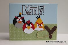 Angry Birds uses Stampin' Up! punches, except for eyes, eyebrows & feathers on heads.