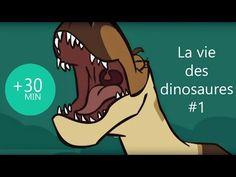 La vie des Dinosaures - Compilation #1   30min - YouTube