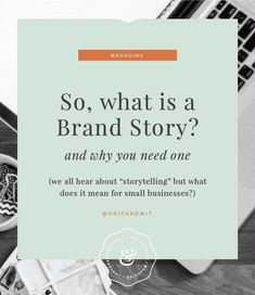 Business Ideas For Women Discover So what is a brand story and do you really need one as a small business? - Anthem Creative Co. So what is a brand story and do you really need one as a small business?