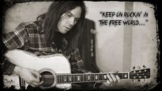Neil Young- Keep on rocking in the free world