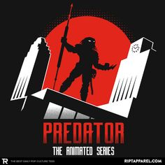 ''Predator: The Animated Series'' by JBaz available today only, at RIPT Apparel Predator Movie, Alien Vs Predator, Predator Cosplay, Shadow Painting, Day Of The Shirt, Cool Shirt Designs, Great Works Of Art, Sci Fi Horror, Comic Styles