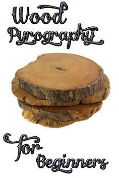Wood Pyrography for Beginners