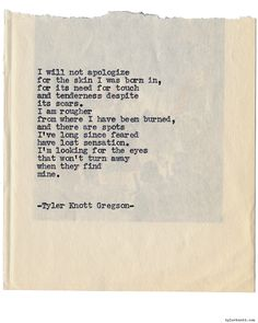 Typewriter Series by Tyler Knott Gregson*Chasers of the Light, Most Beautiful Words, Pretty Words, Typewriter Series, Poem Quotes, Qoutes, Look At You, Some Words, In This World, Quotes To Live By