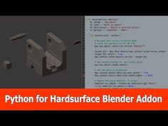 Blender Hardsurface Addon and Python Scripting