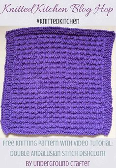 Double Andalusian Stitch Dishcloth, free knitting pattern in Lion Brand 24/7 Cotton yarn with video tutorial by Underground Crafter | Knitted Kitchen Blog Hop: Learn A New Stitch Dishcloth Series 2017 (48 free dishcloth patterns with tutorials) #knittedkitchen