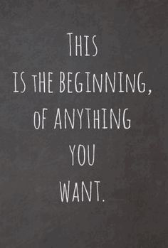 This is the beginning - Quotes - Motivation New Beginning Quotes, Quotes About New Year, Quotes About New Beginnings, Quotes About School, Quotes About Kids, A New Beginning, Motivation School Quotes, Quotes About College, Love Quotes For Kids