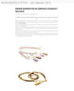 Grazie ad Alessandra's Style che dedica un articolo ai #bijoux #birikini
