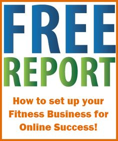 So you have or want to have a fitness business and you want to market it online. This Free report will guide you in getting started! http://ruthiegage.com/landing/how-to-set-up-your-fitness-business-for-online-success