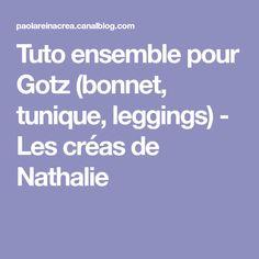 Tuto ensemble pour Gotz (bonnet, tunique, leggings) - Les créas de Nathalie