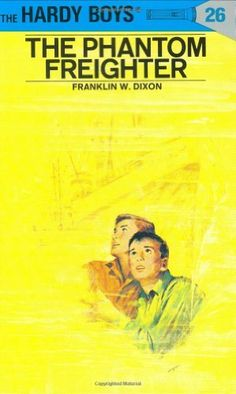 The Phantom Freighter (The Hardy Boys, No. 26) by Franklin W. Dixon. $7.99. 192 pages. Publisher: Grosset & Dunlap; Revised edition (January 1, 1947). Reading level: Ages 8 and up. Author: Franklin W. Dixon