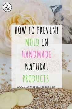 Prevent mold growth in DIY natural homemade and handmade bath, body, skincare and beauty product recipes without using chemicals or preservatives. Prevent mold in homemade beauty recipes without adding chemical preservatives or additives. Homemade Beauty Recipes, Homemade Skin Care, Homemade Beauty Products, Diy Skin Care, Natural Products, Diy Hair Products, Diy Organic Beauty Recipes, Homemade Facials, Natural Beauty Tips