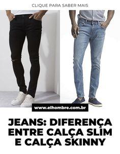 calça jeans, calça slim, calça skinny, slim, skinny, estilo, moda, moda masculina Skinny Jeans, Pants, Fashion, Moda Masculina, Flare Leg Jeans, Trouser Pants, Moda, La Mode, Women's Pants