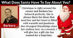 What's written on Santa's list? Find out what he thinks about you! Click here!