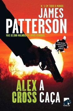 """Crónicas de uma Leitora: """"A Caça"""" de James Patterson (Opinião)"""