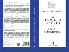 El pensamiento económico de Joseph Schumpeter / Franco D'Orazio Pessia.    Unión, 2015