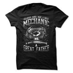 Mechanic is a Great Father T Shirt, Hoodie, Sweatshirt