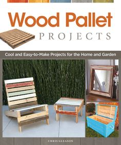 """In """"Wood Pallet Projects,"""" author Chris Gleason offers up projects for rescuing and repurposing wood pallets, from indoor and outdoor furniture to useful items such as a birdhouse, toolbox and more. Read an excerpt from this book on how to make a picture frame from a recycled wood pallet. Wooden Pallet Projects, Wooden Pallet Furniture, Wooden Pallets, Pallet Wood, Pallet Bench, 1001 Pallets, Wood Wood, Pallet Walls, Wood Desk"""