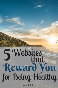 5 websites that will reward you with cash or discounts - just for being healthy!