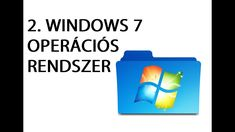Számítógép kezelői tanfolyam kezdőknek 2. - Windows 7 operációs rendszer Videos, Music, Youtube, Muziek, Musik, Video Clip, Youtube Movies, Songs