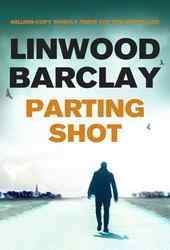 Barclay Linwood-Promise Fallls Trilogy 04-Parting Shot