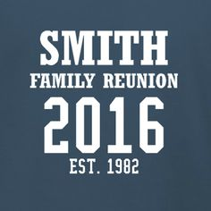 Family EST 1982 customizable t-shirt template. Show off your roots at the next family reunion with these great souvenir ideas. Order just a few or in bulk, we offer no minimum required apparel products! Free 10-day shipping in the U.S.