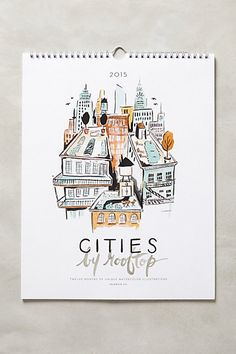 Cities By Rooftop 2015 Calendar - anthropologie.com c/o idlewild co. #2015 #Calendars