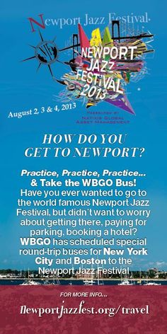 Sit Back and Let WBGO Plan Your Trip to the Newport Jazz Festival® Day-Travel Packages from Boston & New York to the Festival Have you ever wanted to go to the world-famous Newport Jazz Festival®,. Newport Jazz Festival, Jazz Club, North Sea, Plan Your Trip, Classical Music, Festivals, Musicians, United States, America