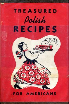I have this book...the recipes for traditional Polish dishes are wonderful