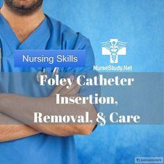 Foley Catheter Insertion - Nursing skills