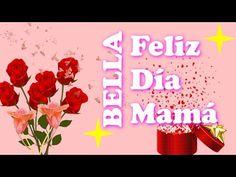 Frases para el Dia de las Madres Cortas Bonitas 💐 Feliz Dia de las Madres - YouTube
