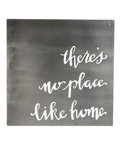 This 'There's No Place Like Home' Metal Wall Sign is perfect! #zulilyfinds