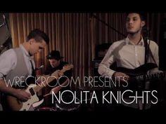 NOLITA KNIGHTS -  Lets Try