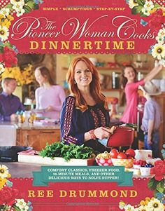The Pioneer Woman Cooks: Dinnertime: Comfort Classics, Freezer Food, 16-Minute Meals, and Other Delicious Ways to Solve Supper! by Ree Drummond http://smile.amazon.com/dp/0062225243/ref=cm_sw_r_pi_dp_5UaOwb0KEXWSZ