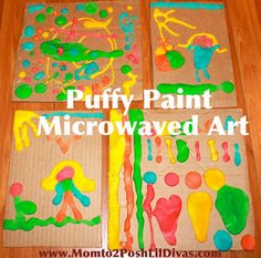 """puffy paint art - let kids create a masterpiece then watch it """"puff"""" instantly in the microwave. So much FUN!"""