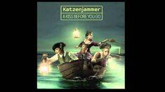 Katzenjammer  - I Will Dance (When I Walk Away)