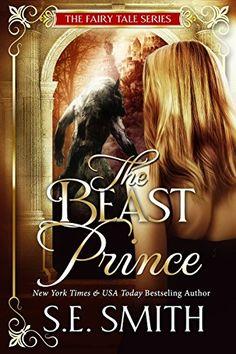 The Beast Prince (The Fairy Tale Series Book 1) by S.E. S... https://www.amazon.com/dp/B01FWWKXZW/ref=cm_sw_r_pi_dp_xgiyxbRFFYJYZ
