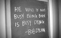 @Bob Dylan, #Song Lyrics, #Quote