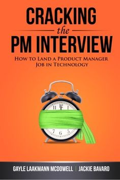 Cracking the PM Interview: How to Land a Product Manager Job in Technology by Gayle Laakmann McDowell,http://www.amazon.com/dp/0984782818/ref=cm_sw_r_pi_dp_tZ0ftb0DRKWSQKW1
