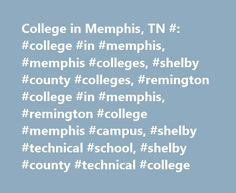 College in Memphis, TN #: #college #in #memphis, #memphis #colleges, #shelby #county #colleges, #remington #college #in #memphis, #remington #college #memphis #campus, #shelby #technical #school, #shelby #county #technical #college http://trinidad-and-tobago.nef2.com/college-in-memphis-tn-college-in-memphis-memphis-colleges-shelby-county-colleges-remington-college-in-memphis-remington-college-memphis-campus-shelby-technical-school-she/  Remington College – Memphis Campus Our experienced…