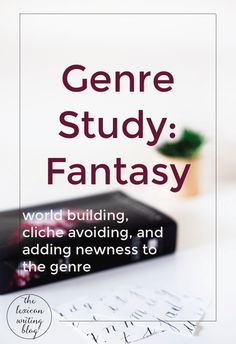 Ah fantasy. Click through for the best strategies for world building, how to avoid cliches, and how to bring newness to the genre.