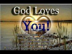 God Loves You!! AMEN!!! GLORY GLORY GLORY!!!