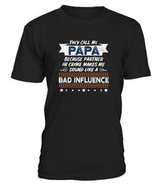 CHECK OUT OTHER AWESOME DESIGNS HERE! They call me papa because partner in crime makes me sound like a bad influence! If you're the world's best papa, father, or grandfather, show it with this cute and funny They Call Me Papa shirt. If you love your papa, get him this They Call Me Papa Partner In Crime shirt as a gift! This funny great Papa t-shirt is printed to be fitted. For a looser fit, please order a size up!