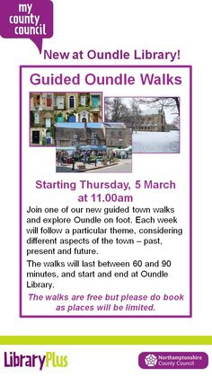 Oundle Library: guided Oundle walks every Thursday (starting 5th March)