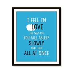 """'I Fell in Love the Way You Fall Asleep; Slowly and Then All At Once' Inspired by the novel """"The Fault in Our Stars"""" by John Green"""