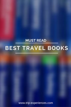 Find out the world's best destinations, exciting family adventures, and incredible places to stay from the best travel books. Best Travel Books, Family Adventure, Amazing Destinations, Reading, Reading Books