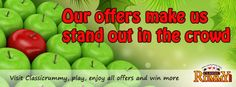 Our offers make us stand out in the crowd...  Visit classicrummy, play, enjoy all the offers and win more...  https://www.classicrummy.com/?link_name=CR-12