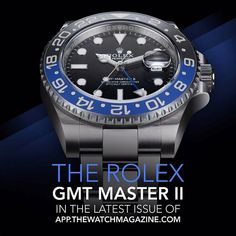 "Holy #Rolex #Batman ! The new ""Batman"" #GMT gets the once over in the latest issue of The Watch Magazine"